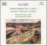 Faur�: Violin Sonatas Nos. 1 & 2