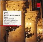 Faur?: Requiem; Villette, Roger-Ducasse: Motets