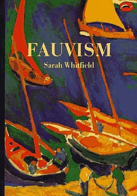 Fauvism - Whitfield, Sarah