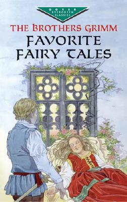 Favorite Fairy Tales - Brothers Grimm