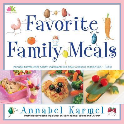 Favorite Family Meals - Karmel, Annabel