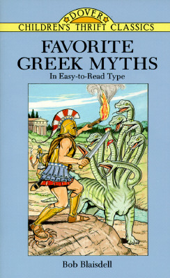 Favorite Greek Myths - Blaisdell, Bob