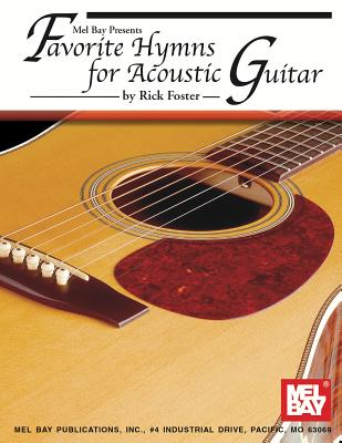 Favorite Hymns for Acoustic Guitar - Foster, Rick