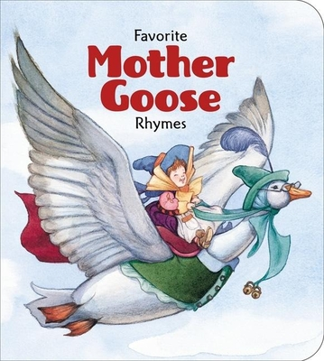 Favorite Mother Goose Rhymes -