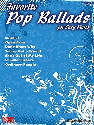 Favorite Pop Ballads for Easy Piano - Cherry Lane Music (Creator)