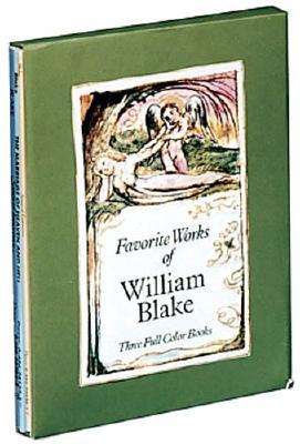 Favorite Works of William Blake: Three Full-Color Books - Blake, William