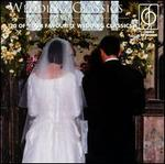 Favourite Wedding Classics - Academy of St. Martin-in-the-Fields; Anneliese Rothenberger (soprano); Bamberger Symphoniker; English Chamber Orchestra;...