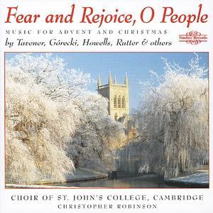 Fear and Rejoice, O People: Music for Advent and Christmas - St. John's College Choir, Cambridge