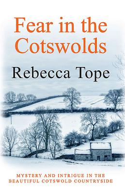 Fear in the Cotswolds - Tope, Rebecca