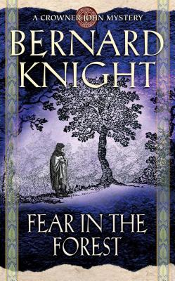 Fear in the Forest - Knight, Bernard