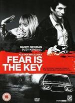 Fear Is the Key - Michael Tuchner