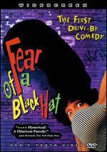 Fear of a Black Hat - Rusty Cundieff