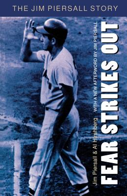 Fear Strikes Out: The Jim Piersall Story - Piersall, Jim