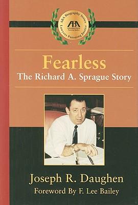 Fearless: The Richard A. Sprague Story - Daughen, Joseph R