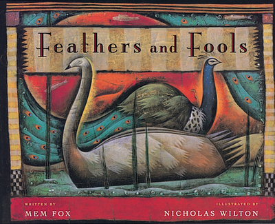 Feathers and Fools - Fox, Mem