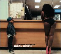 Feature Magnetic - Kool Keith