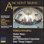 Fedele Fenaroli: Stabat Mater; Mottetto per l'Immacolata Concezione