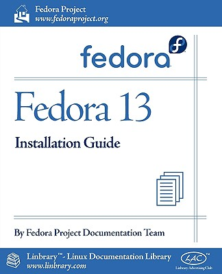 Fedora 13 Installation Guide - Fedora Documentation Project