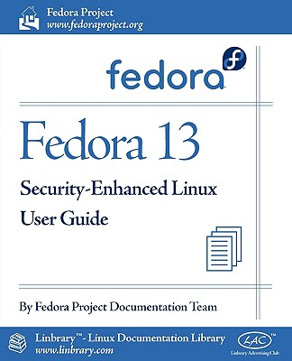 Fedora 13 Security-Enhanced Linux User Guide - Fedora Documentation Project