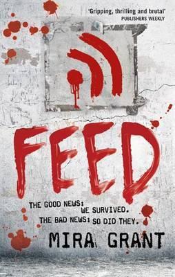 Feed - Grant, Mira