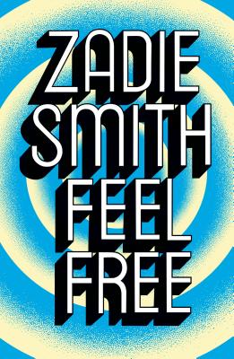 Feel Free - Smith, Zadie