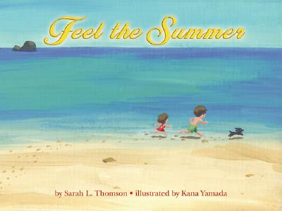 Feel the Summer - Thomson, Sarah L