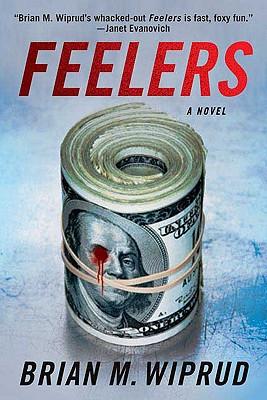 Feelers - Wiprud, Brian M