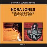 Feels Like Home/Not Too Late - Norah Jones