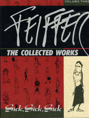 Feiffer: The Collected Works - Feiffer, Jules