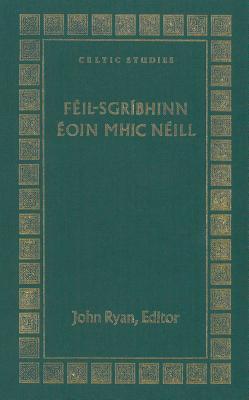Feil-Sgribhinn Eoin Mhic Neill - Ryan, John (Editor)