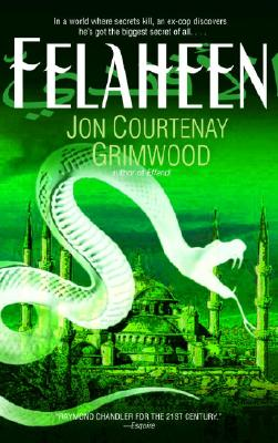 Felaheen: The Third Arabesk - Grimwood, Jon Courtenay