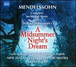 Felix Mendelssohn: A Midsummer Night's Dream (Complete Incidental Music)