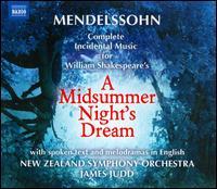 Felix Mendelssohn: A Midsummer Night's Dream (Complete Incidental Music) - Adrian Grove (vocals); Anne-Marie Piazza (vocals); David Timson (vocals); Emily Raymond (vocals); Gunnar Cauthery (vocals);...