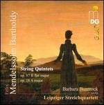Felix Mendelssohn-Bartholdy: String Quintets