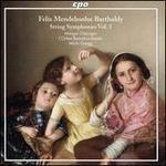 Felix Mendelssohn Bartholdy: String Symphonies, Vol. 3