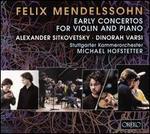 Felix Mendelssohn: Early Concertos for Violin & Piano