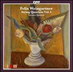 Felix Weingartner: String Quartets, Vol. 1
