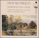 """Felix Woyrsch: Symphony No. 1 Op. 52; Symphonic Prologue to Dantes """"Divina Commedia"""" Op. 40"""