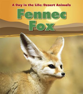 Fennec Fox - Ganeri, Anita