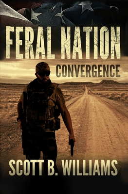 Feral Nation - Convergence - Williams, Scott B