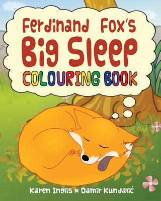 Ferdinand Fox's Big Sleep Colouring Book - Inglis, Karen
