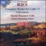 Ferdinand Ries: Complete Works for Cello, Vol. 1