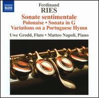 Ferdinand Ries: Music for Flute & Piano - Matteo Napoli (piano); Uwe Grodd (flute)