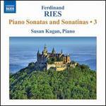 Ferdinand Ries: Piano Sonatas & Sonatinas, Vol. 3