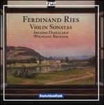 Ferdinand Ries: Violin Sonatas