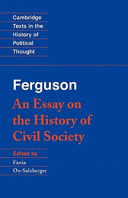 Ferguson: An Essay on the History of Civil Society - Ferguson, Adam
