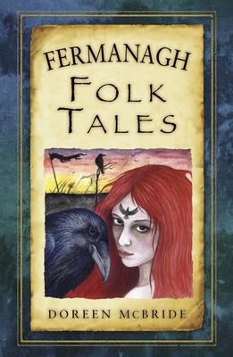 Fermanagh Folk Tales - McBride, Doreen
