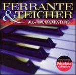 Ferrante & Teicher: All-Time Greatest Hits