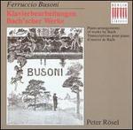 Ferruccio Busoni: Klavierbearbeitungen Bach'scher Werke