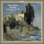 Ferrucio Busoni: Piano Works